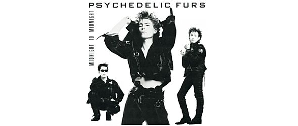 furs slide 1987 - The Psychedelic Furs - Midnight to Midnight Turns 30