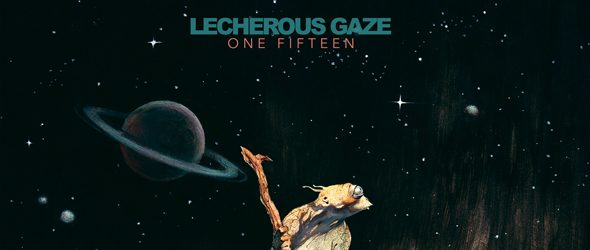 lecherous slide - Lecherous Gaze - One Fifteen (Album Review)
