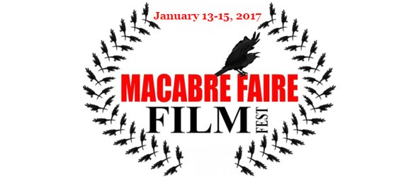macabre slide 2017 - Macabre Faire Film Festival Returns To Long Island, NY 1-13-17 to 1-15-17