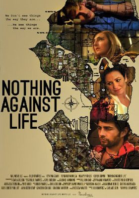 nothing against life 2013 poster - Interview - Brian Sutherland