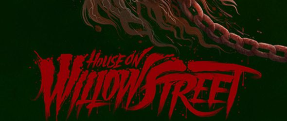 House Willow Street slide new - House on Willow Street (Movie Review)