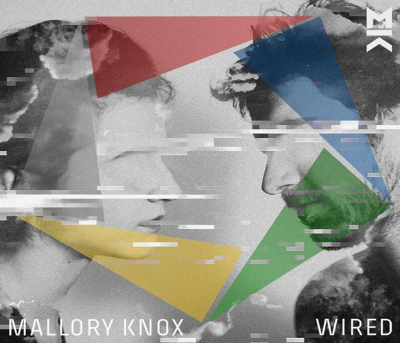 mallory knox album cover - Mallory Knox - Wired (Album Review)