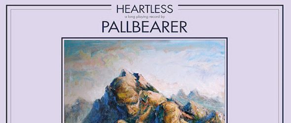 pallbearer album slide 2017 - Pallbearer - Heartless (Album Review)