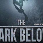 The Dark Below (Movie Review)