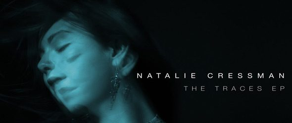the traces slide - Natalie Cressman - The Traces (EP Review)