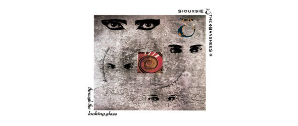 through the looking slide - Siouxsie & the Banshees - Through the Looking Glass 30 Years Later