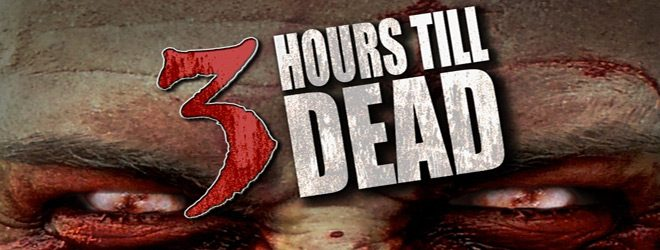 FINAL 3 Hours Till Dead slide - 3 Hours Till Dead (Movie Review)