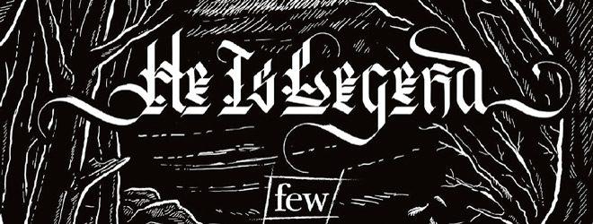 HeIsLegend slide - He Is Legend - few (Album Review)