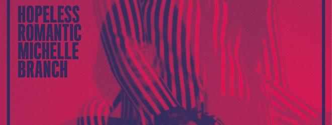 Michelle Branch Hopeless Romantic 2017 slide - Michelle Branch - Hopeless Romantic (Album Review)