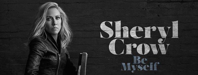 Sheryl Crow Be Myself 2017 slide - Sheryl Crow - Be Myself (Album Review)