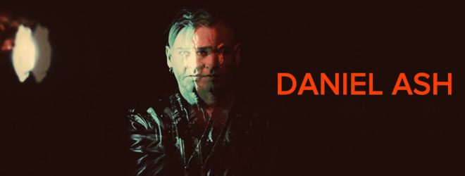 daniel ash slide - Interview - Daniel Ash