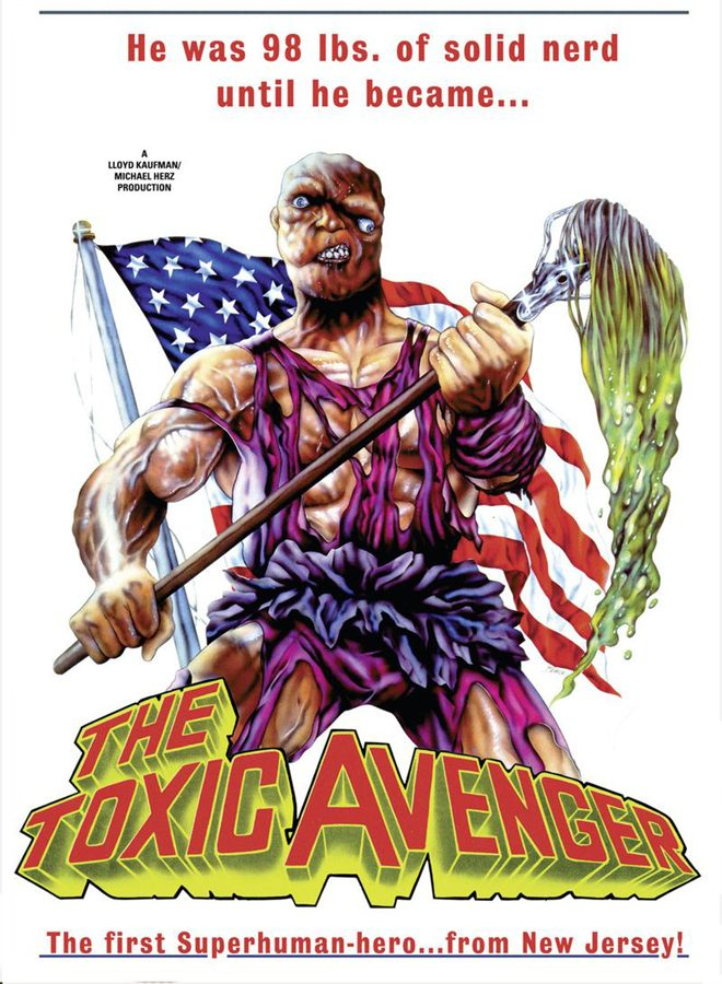 toxic poster - This Week In Horror Movie History - The Toxic Avenger (1986)