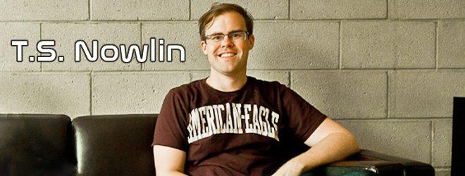 ts slide - Interview - T.S. Nowlin
