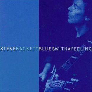 Blues with a Feeling Steve Hackett album - Interview - Steve Hackett