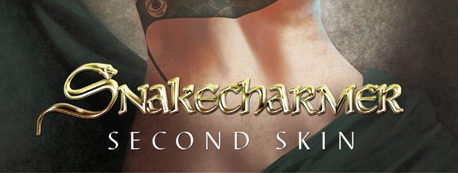 SNAKECHARMER slide - Snakecharmer - Second Skin (Album Review)