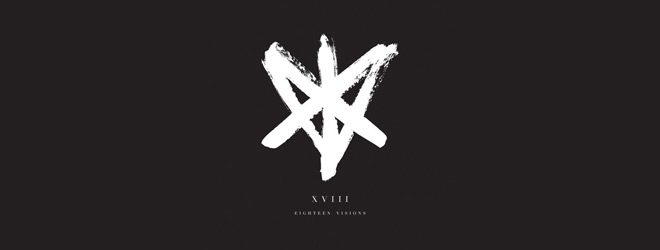 eighteen slide - Eighteen Visions - XVIII (Album Review)