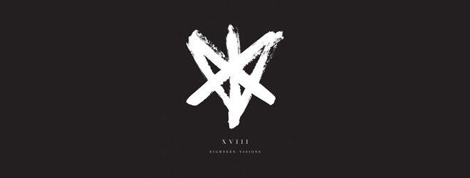 eighteen slide - Eighteen Visions - XVIII (Album Review)