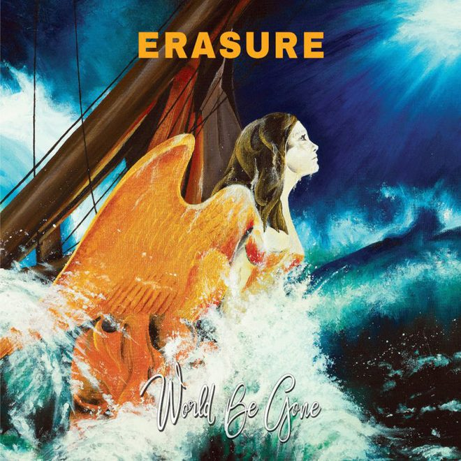 erasure world be gone new album 2017 - Erasure - World Be Gone (Album Review)