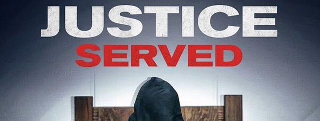 justice served slide - Justice Served (Movie Review)