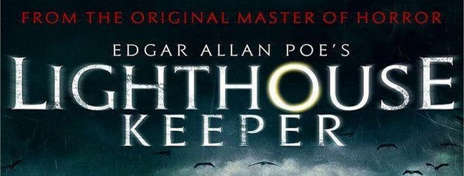 lighthouse slide - Edgar Allan Poe's Lighthouse Keeper (Movie Review)
