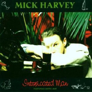 mick intoxicated man - Interview - Mick Harvey