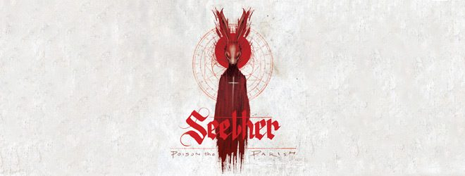 seether 2017 slide - Seether - Poison The Parish (Album Review)