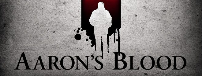 AARONS BLOOD slide - Aaron's Blood (Movie Review)