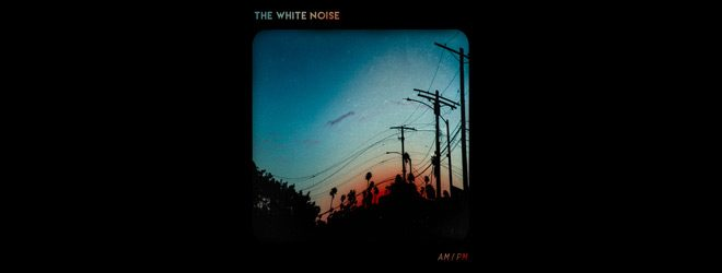 ampm slide - The White Noise - AM/PM (Album Review)