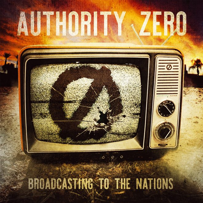 authority zero - Authority Zero - Broadcasting To The Nations (Album Review)