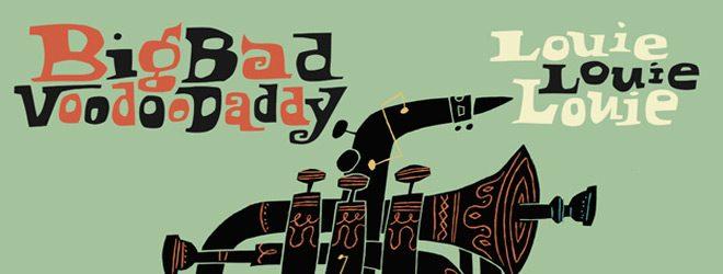 big bad slide - Big Bad Voodoo Daddy - Louie, Louie, Louie (Album Review)