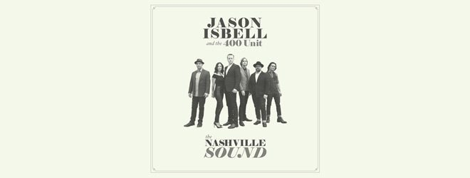 jason slide album - Jason Isbell and the 400 Unit - The Nashville Sound (Album Review)