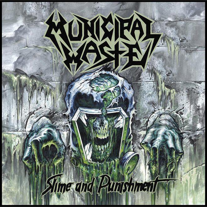 municipal waste album cover - Municipal Waste - Slime and Punishment (Album Review)
