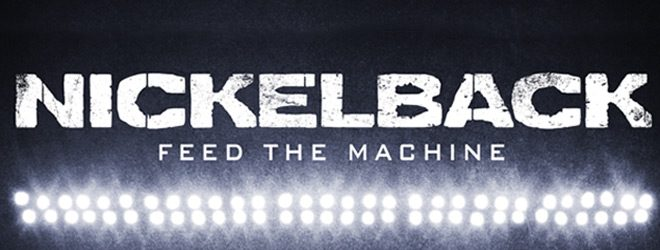 nickelback slide - Nickelback - Feed The Machine (Album Review)