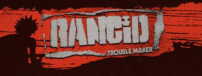 rancid slide - Rancid - Trouble Maker (Album Review)