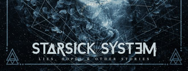 starsick system slide - Starsick System - Lies, Hopes & Other Stories (Album Review)