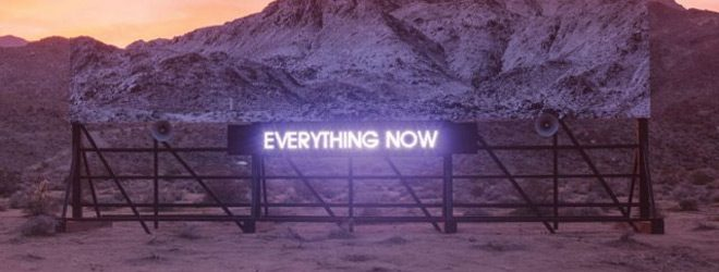 everything now slide - Arcade Fire - Everything Now (Album Review)