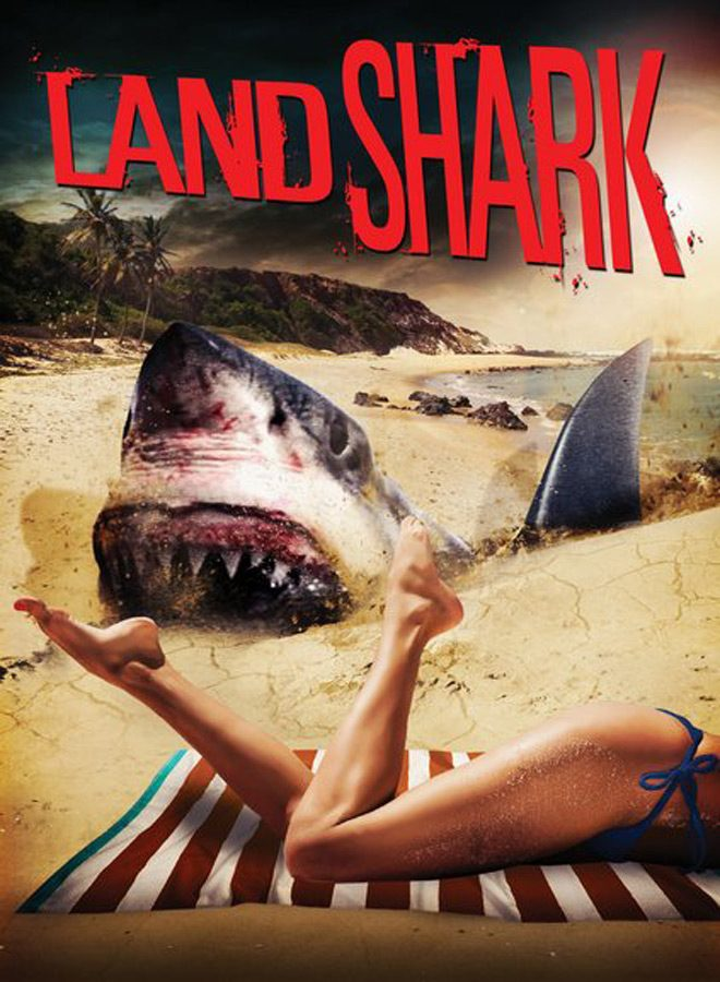 land poster - Land Shark (Movie Review)