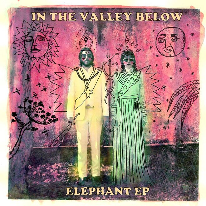 valley album - In The Valley Below - Elephant (EP Review)