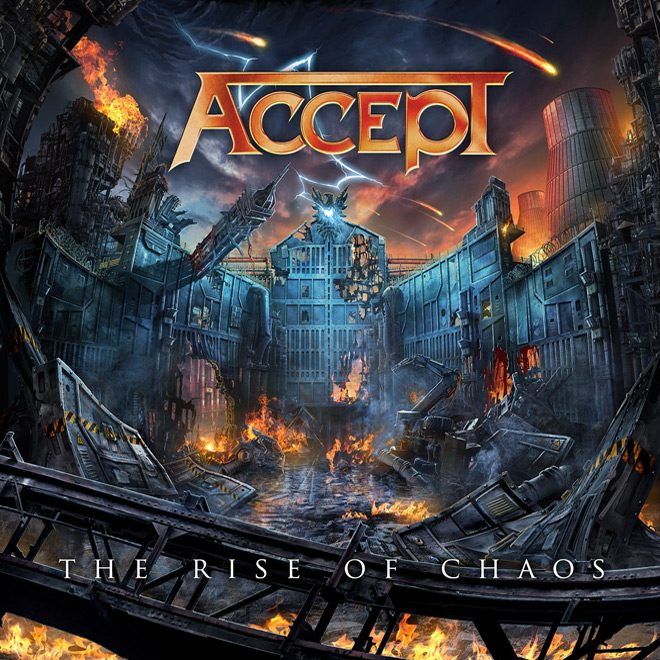 Accept Rise Of Chaos - Accept - The Rise of Chaos (Album Review)