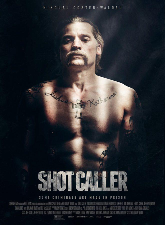 Shot Caller - Shot Caller (Movie Review)