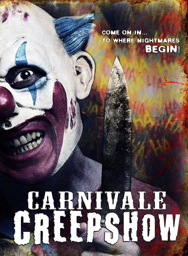 carnivale creepshow - Carnivale Creepshow (Movie Review)