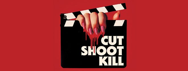 cut slide - Cut Shoot Kill (Movie Review)