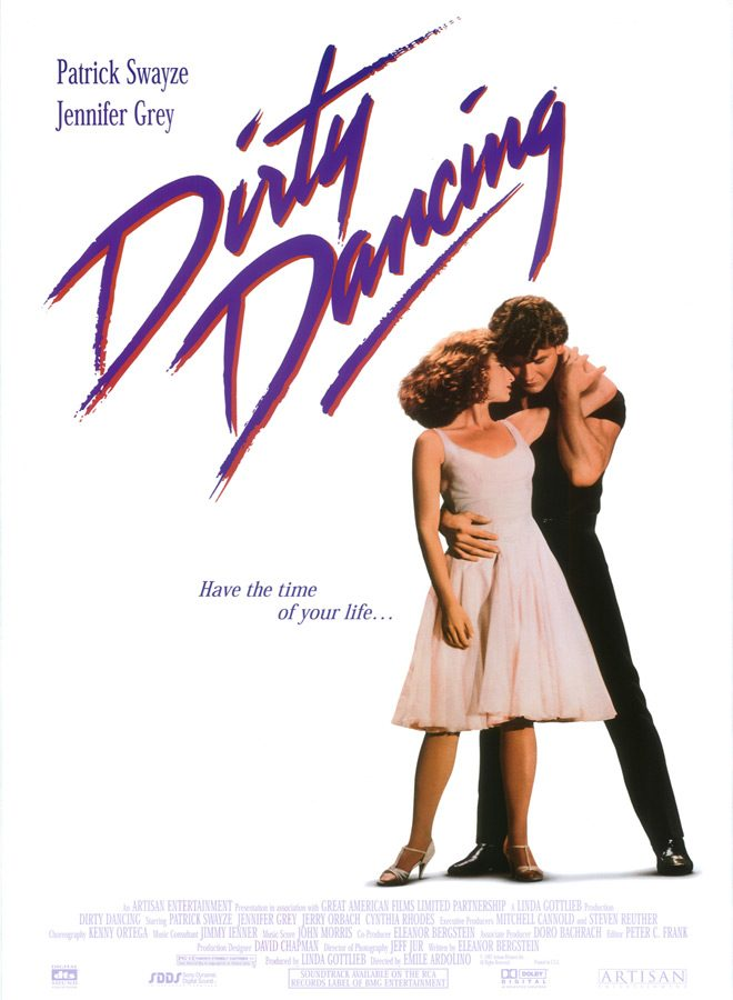dirty poster - Dirty Dancing - The Time Of Your Life 30 Years