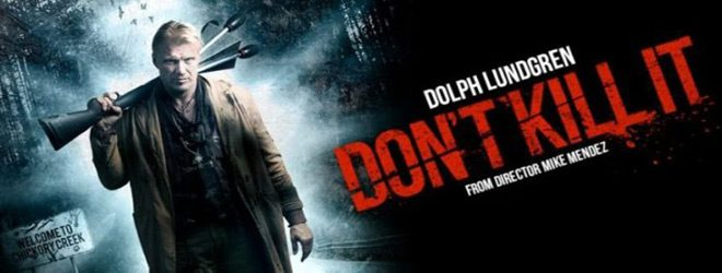 dont kill slide new - Don't Kill It (Movie Review)