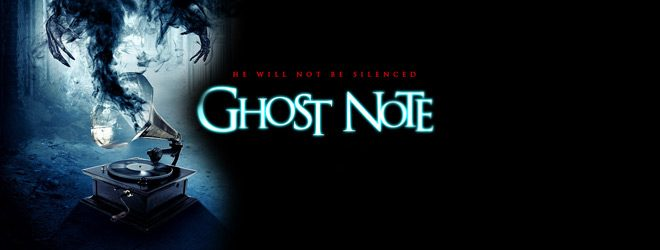 ghost slide - Ghost Note (Movie Review)