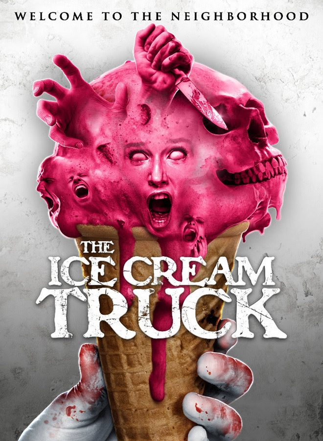 ice cream poster - The Ice Cream Truck (Movie Review)