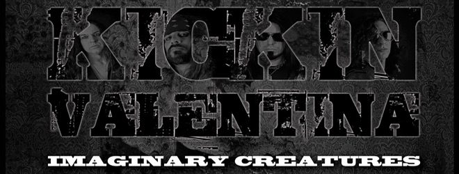 kickin promo - Kickin Valentina - Imaginary Creatures (Album Review)