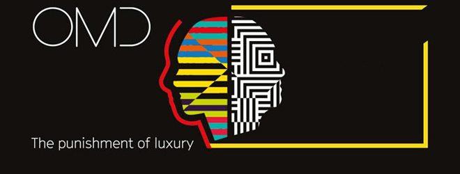 omd slide 2 - OMD - Punishment of Luxury (Album Review)