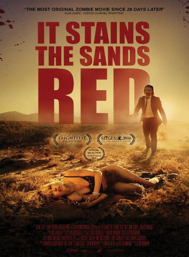 it stains poster - It Stains the Sands Red (Movie Review)