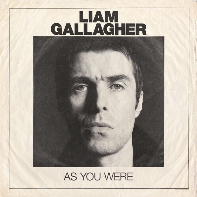 liam gallagher as you were - CrypticRock Presents: The Best Albums Of 2017